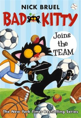 Bad Kitty joins the team Book cover