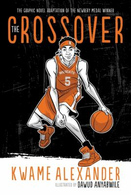 The crossover : a basketball novel Book cover