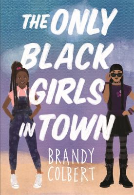 The only Black girls in town Book cover