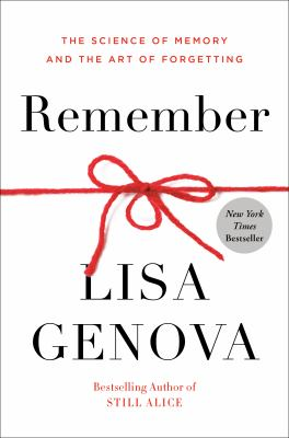 Remember : the science of memory and the art of forgetting Book cover