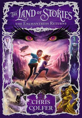 The land of stories : the enchantress returns Book cover