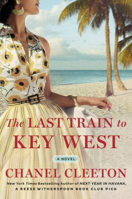 The last train to Key West : a novel Book cover