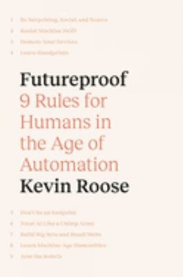 Futureproof : 9 rules for humans in the age of automation Book cover