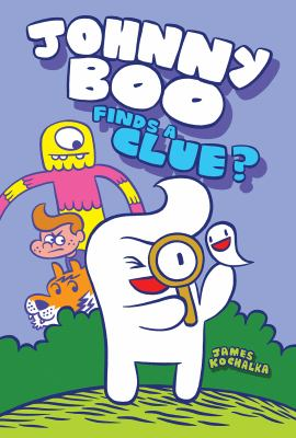 Johnny Boo finds a clue? Book cover