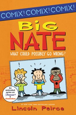 Big Nate : what could possibly go wrong? Book cover
