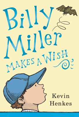 Billy Miller makes a wish Book cover