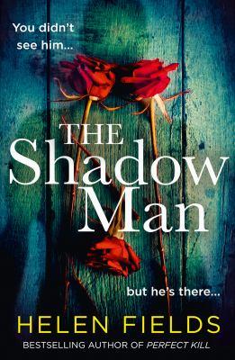 The shadow man : a novel Book cover