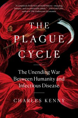 The plague cycle : the unending war between humanity and infectious disease Book cover
