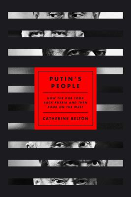 Putin's people : how the KGB took back Russia and then took on the West Book cover
