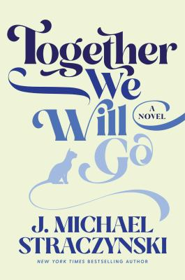 Together we will go : a novel Book cover