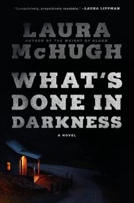 What's done in darkness : a novel Book cover