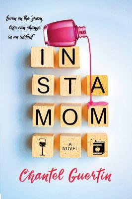 Instamom : a novel Book cover