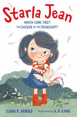 Starla Jean : which came first : the chicken or the friendship? Book cover
