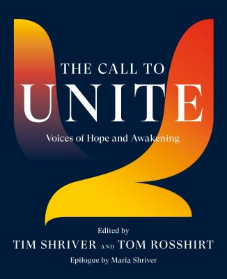 The call to unite : voices of hope and awakening Book cover