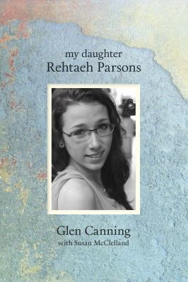 My daughter Rehtaeh Parsons Book cover