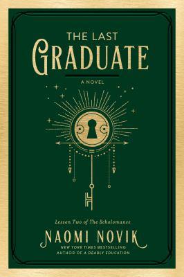 The last graduate. a novel 2 Book cover