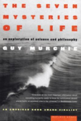 The seven mysteries of life : an exploration in science & philosophy Book cover