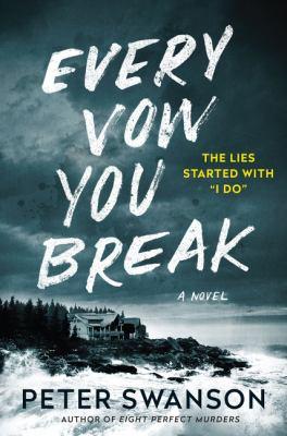 Every vow you break : a novel Book cover
