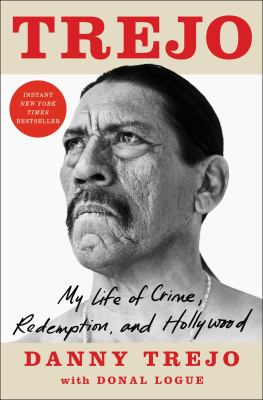 Trejo : my life of crime, redemption, and Hollywood Book cover