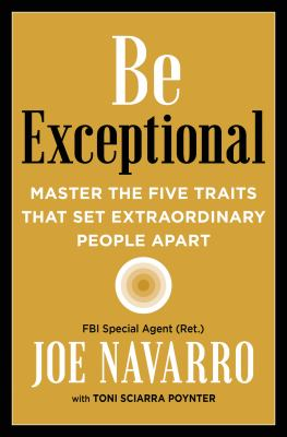 Be exceptional : master the five traits that set extraordinary people apart Book cover