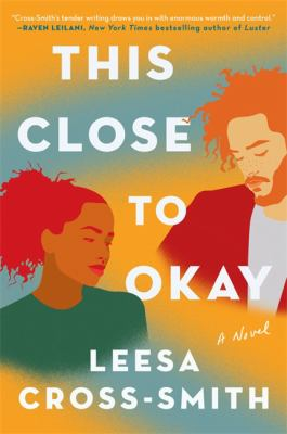 This close to okay : a novel Book cover