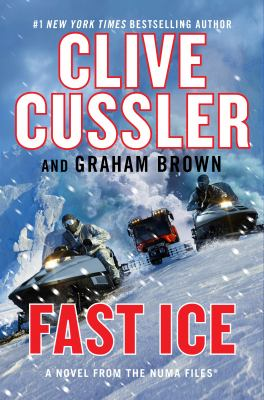 Fast ice : a novel from the NUMA files Book cover