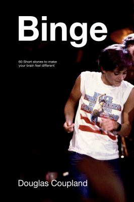 Binge : 60 stories to make your brain feel different Book cover