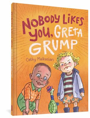 NoBody likes you, Greta Grump Book cover