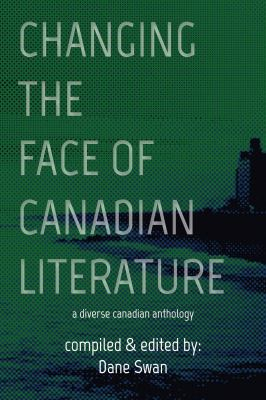 Changing the face of Canadian literature Book cover