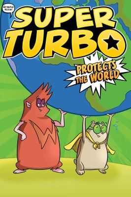 Super Turbo protects the world. 4 Book cover