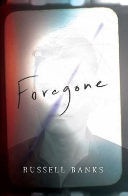 Foregone : a novel Book cover
