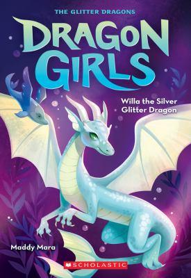 Willa the silver glitter dragon Book cover