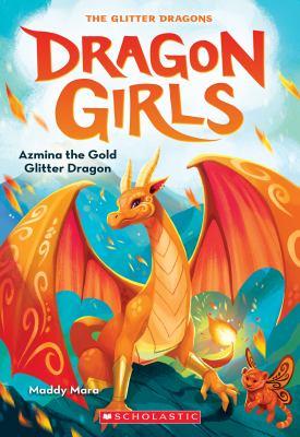 Azmina the gold glitter dragon Book cover