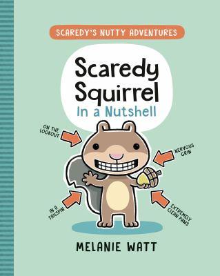 Scaredy Squirrel in a nutshell Book cover