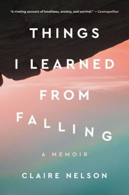 Things I learned from falling : a memoir Book cover