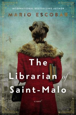 The librarian of Saint-Malo : a novel Book cover
