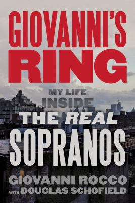 Giovanni's ring : my life inside the real Sopranos Book cover