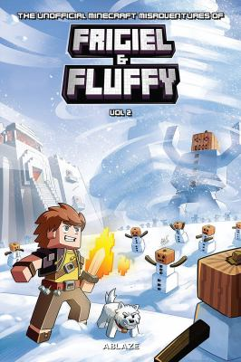 The Minecraft-inspired misadventures of Frigiel and Fluffy. 2. Vol. 2 Book cover