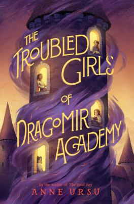 The troubled girls of Dragomir Academy Book cover