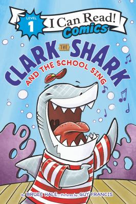 Clark the shark and the school sing Book cover