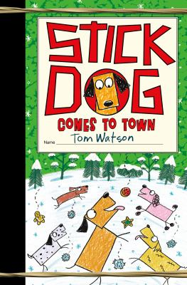 Stick Dog comes to town. 12 Book cover