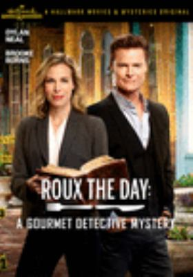 Roux the day a Gourmet Detective mystery Book cover