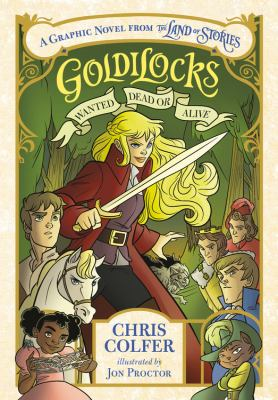 Goldilocks : wanted dead or alive Book cover