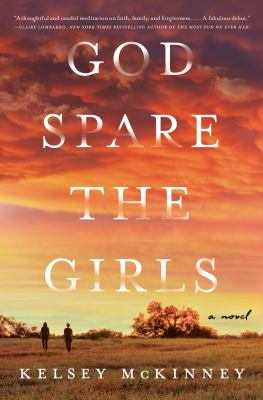 God spare the girls : a novel Book cover